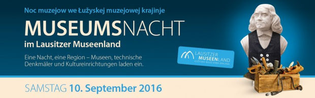 Lausitzer Museumsnacht 2016