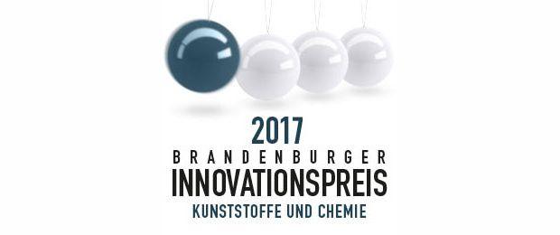 Brandenburger Innovationspreis Kunststoffe und Chemie 2017