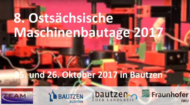 Ostsächsische Maschinenbautage in Bautzen