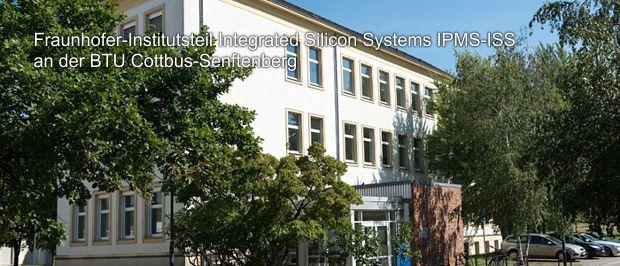 """Institutsteils """"Integrated Silicon Systems"""" des Dresdner Fraunhofer-Instituts für Photonische Mikrosysteme IPMS an der Brandenburgischen Technischen Universität BTU in Cottbus"""