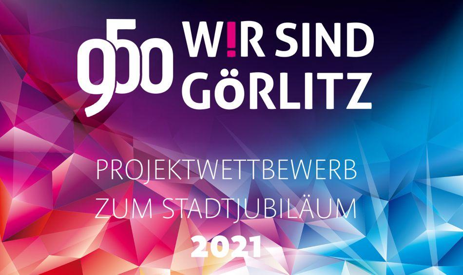 950 Jahre Görlitz - Wir sind Görlitz!